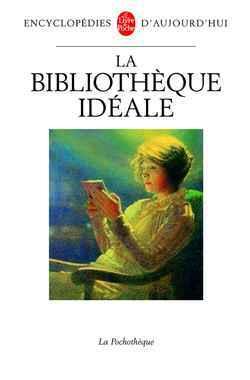 LA BIBLIOTHEQUE IDEALE
