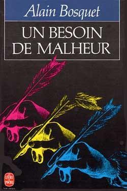 UN BESOIN DE MALHEUR