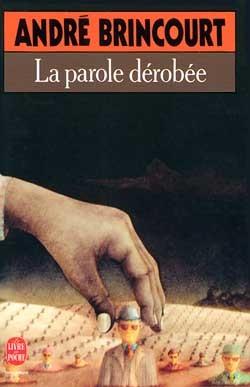 LA PAROLE DEROBEE