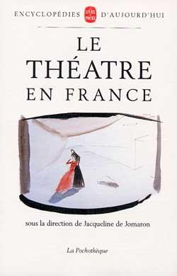 LE THEATRE EN FRANCE