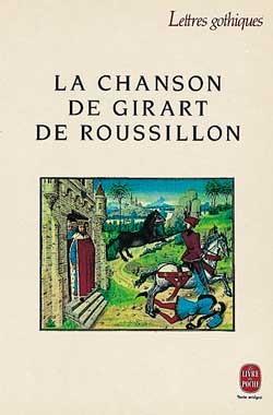 LA CHANSON DE GIRART DE ROUSSILLON