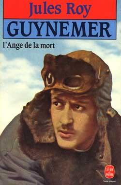 GUYNEMER, L'ANGE DE LA MORT