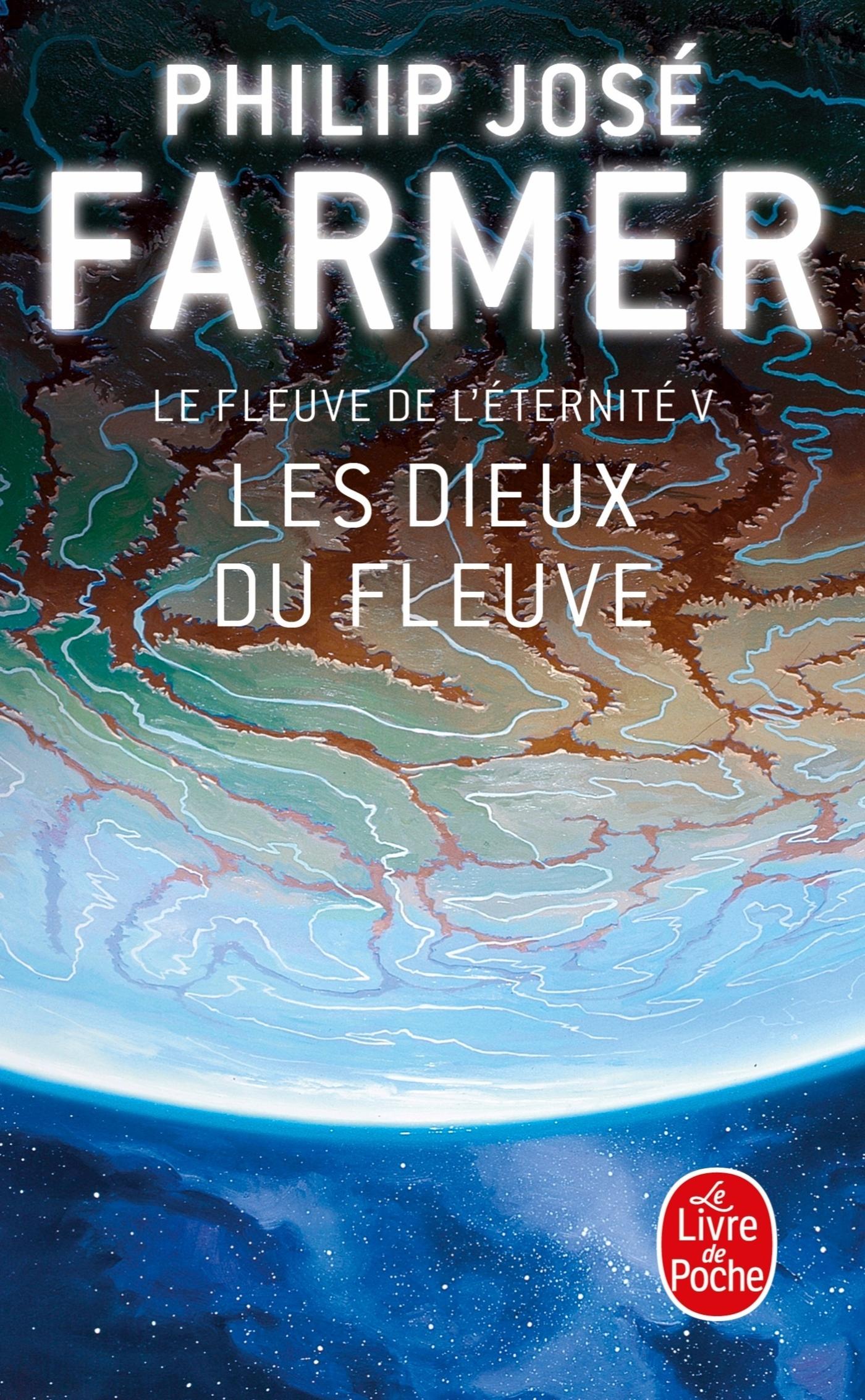 LES DIEUX DU FLEUVE (LE FLEUVE DE L'ETERNITE, TOME 5)
