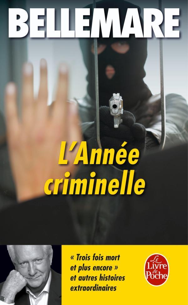 L'ANNEE CRIMINELLE TOME 2 - HISTOIRES EXTRAORDINAIRES ET VRAIES