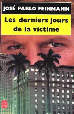 LES DERNIERS JOURS DE LA VICTIME