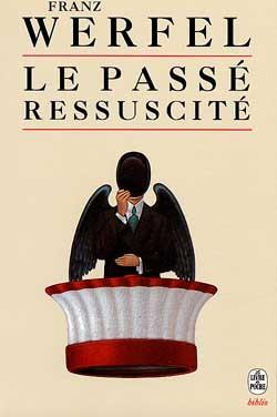 LE PASSE RESSUSCITE