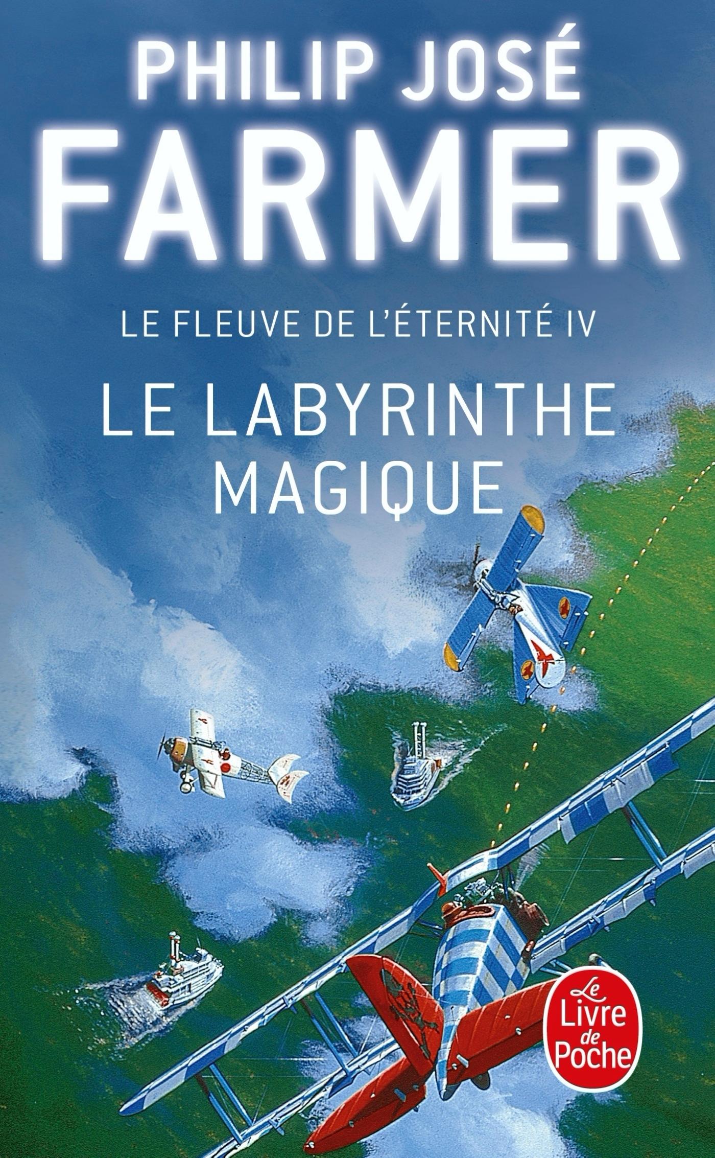 LE LABYRINTHE MAGIQUE (LE FLEUVE DE L'ETERNITE, TOME 4)