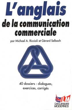 L'ANGLAIS DE LA COMMUNICATION COMMERCIALE