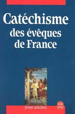 LE CATECHISME DES EVEQUES DE FRANCE
