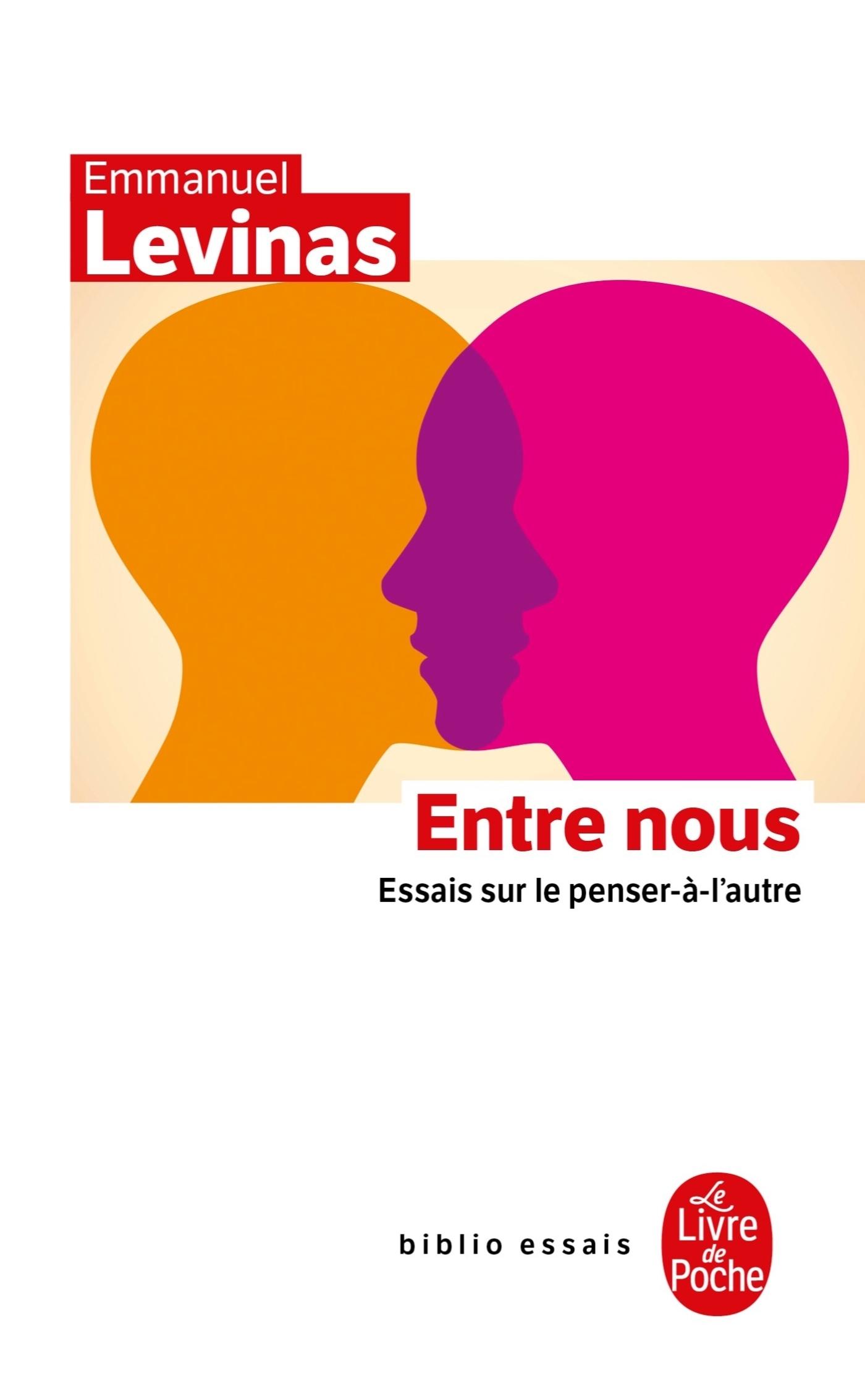 ENTRE NOUS - ESSAIS SUR LE PENSER-A-L'AUTRE