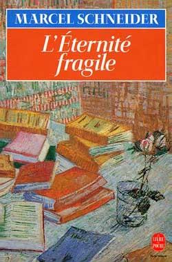 L'ETERNITE FRAGILE