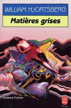 MATIERES GRISES
