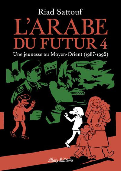 L'ARABE DU FUTUR - VOLUME 4