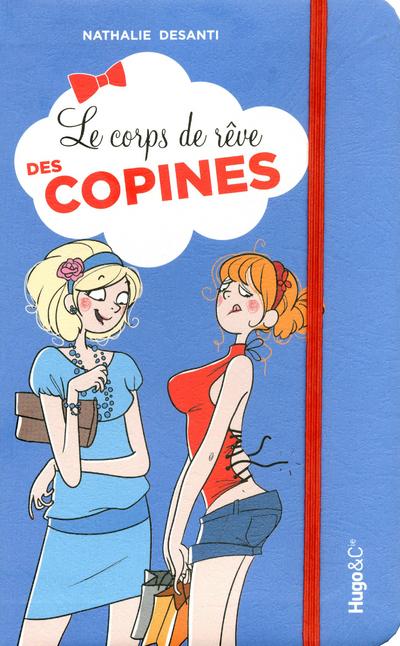 LE CORPS DE REVE DES COPINES
