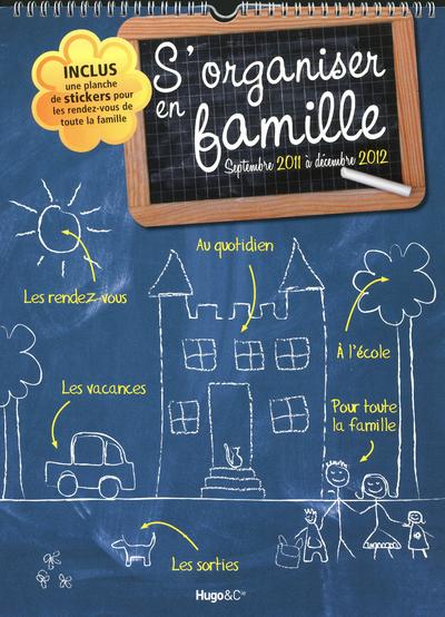 S'ORGANISER EN FAMILLE 2011-12