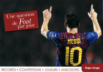 UNE QUESTION DE FOOT PAR JOUR 2013