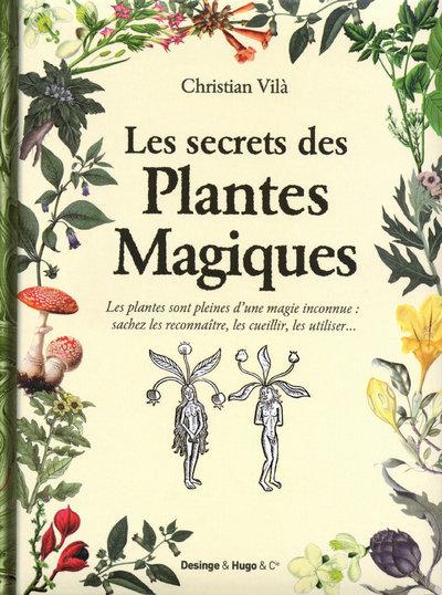 SECRETS DES PLANTES MAGIQUES