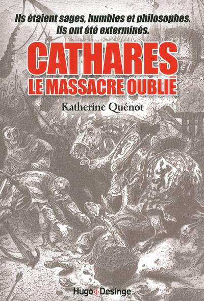 CATHARES LE MASSACRE OUBLIE