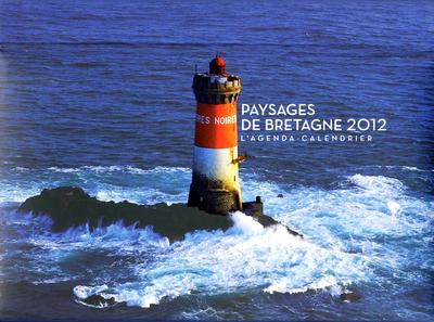 L'AGENDA-CALENDRIER PAYSAGES DE BRETAGNE 2012
