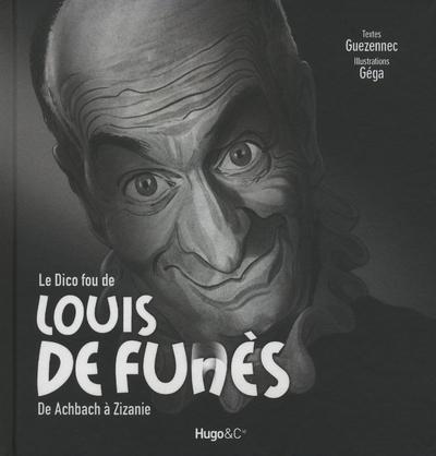 LE DICO FOU DE LOUIS DE FUNES