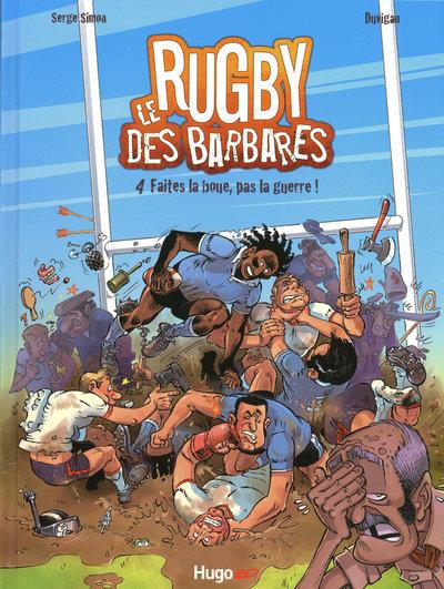 RUGBY DES BARBARES T 04 FAITES - VOL04