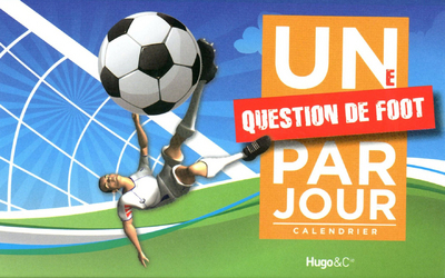 UNE QUESTION FOOT PAR JOUR 2012