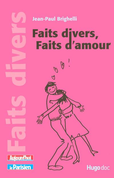FAITS DIVERS FAITS D AMOUR