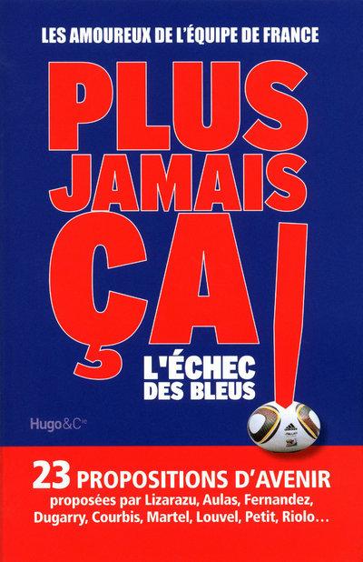 PLUS JAMAIS CA ! L ECHEC DES