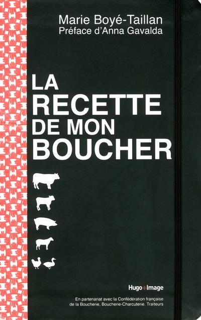 LA RECETTE DE MON BOUCHER