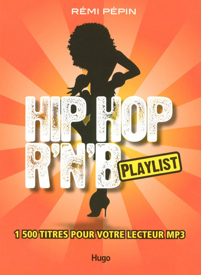 HIP-HOP R N B PLAYLIST