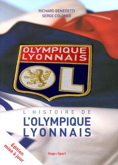 L'HISTOIRE DE L'OLYMPIQUE LYONNAIS MISE A JOUR