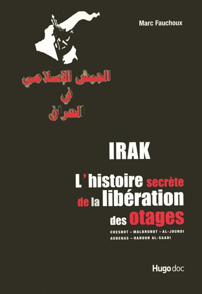 IRAK HISTOIRE LIBERATION OTAGE