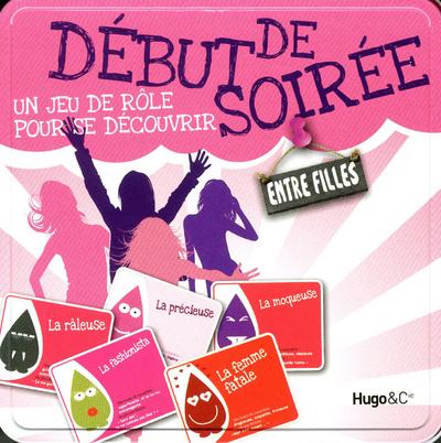 DEBUT DE SOIREE UN JEU DE ROLE POUR SE DECOUVRIR ENTRE FILLES