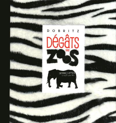 DEGATS DES ZOOS