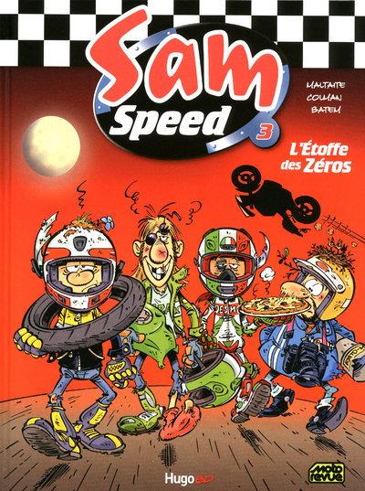 SAM SPEED TOME 3 L'ETOFFE DES ZEROS - VOL03