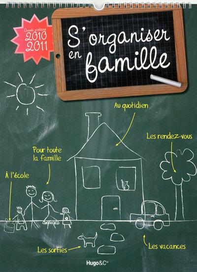 S'ORGANISER EN FAMILLE 2010-2011