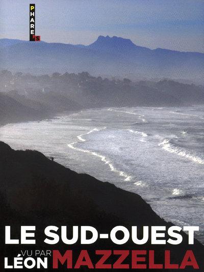 SUD-OUEST VU PAR LEON MAZZELLA