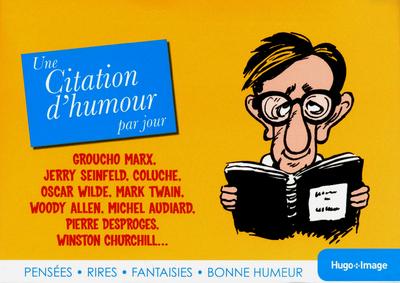 UNE CITATION D'HUMOUR PAR JOUR 2013