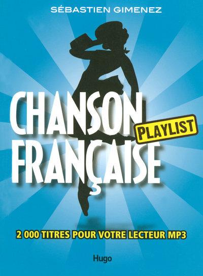 CHANSON FRANCAISE PLAYLIST
