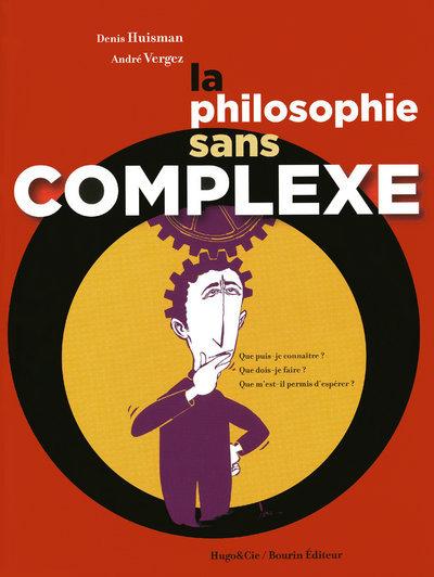 PHILOSOPHIE SANS COMPLEXE