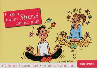 UN PEU MOINS STRESSE CHAQUE JOUR 2013