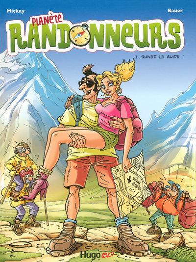 PLANETE RANDONNEURS T 01 SUIV - VOL01
