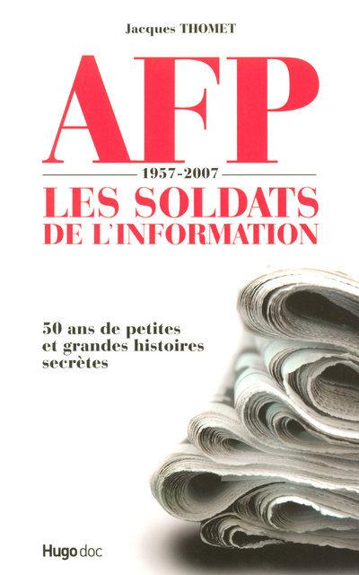 AFP SOLDATS DE L INFORMATION