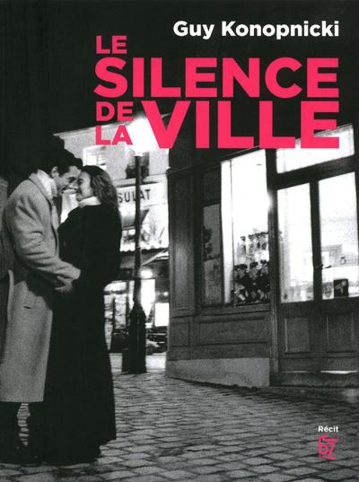 SILENCE DE LA VILLE