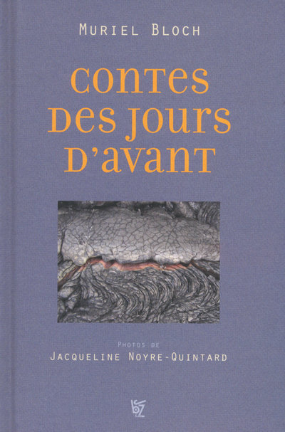 CONTES DES JOURS D AVANT