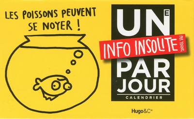 UNE INFO INSOLITE PAR JOUR 2012