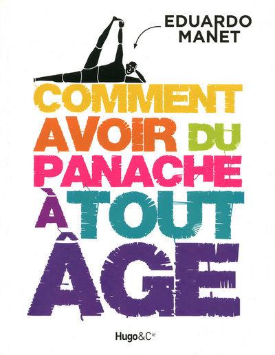 COMMENT AVOIR PANACHE A TT AGE
