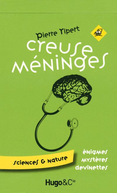 CREUSE MENINGES T02