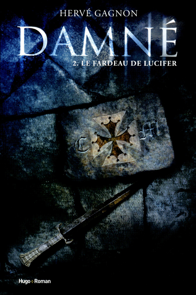 DAMNE T02 LE FARDEAU DE LUCIFER - VOL02