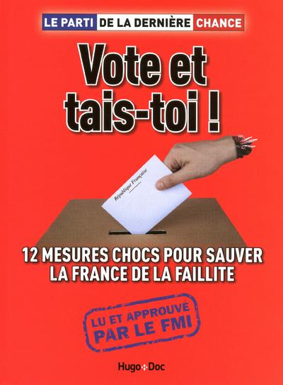 VOTE ET TAIS-TOI !